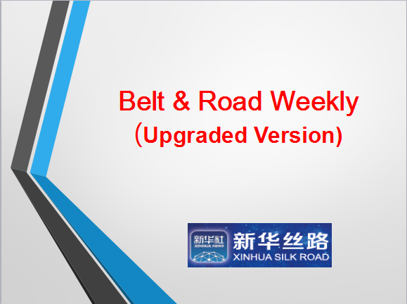 Belt & Road Weekly
