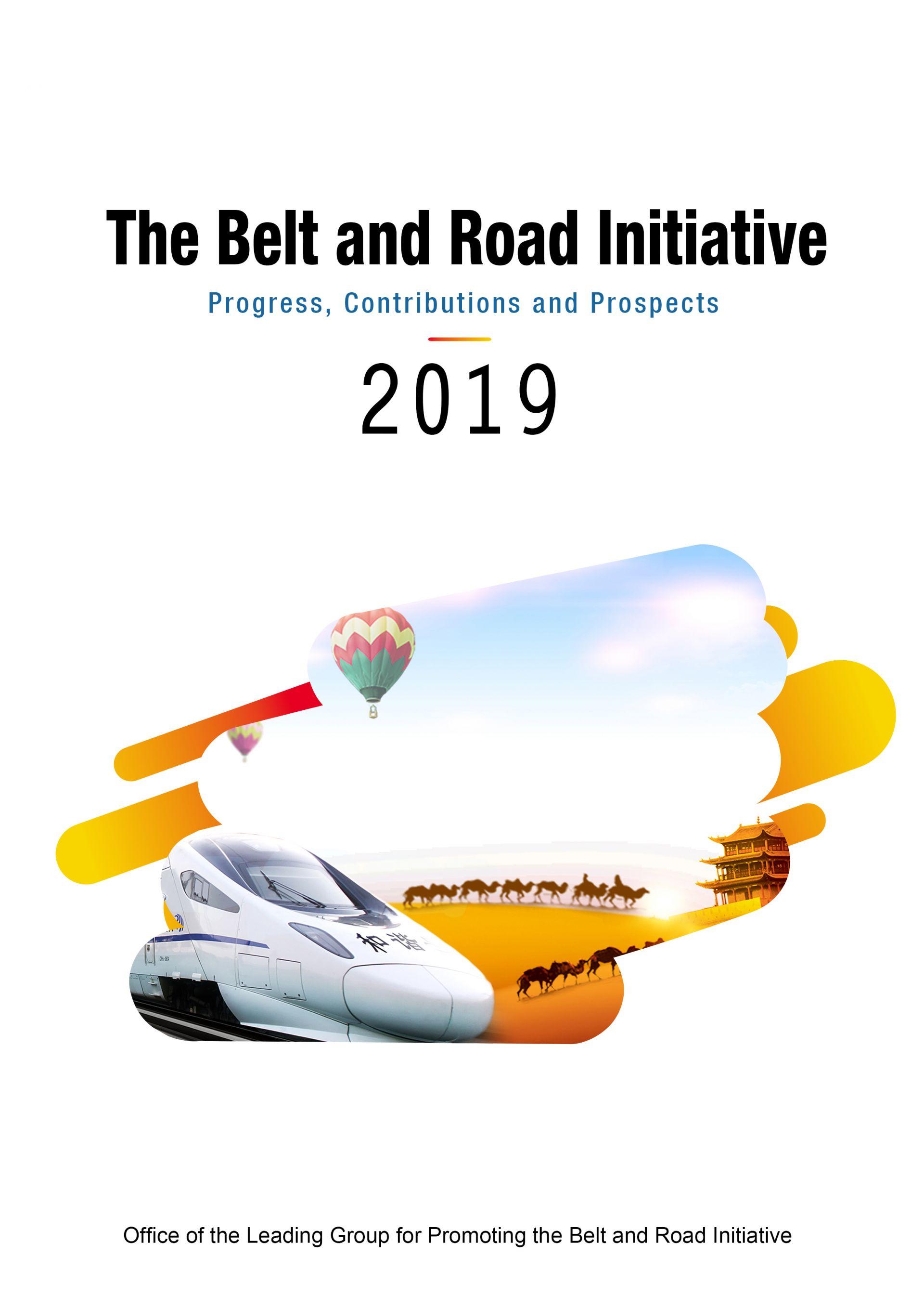 The Belt and Road Initiative Progress, Contributions and Prospects