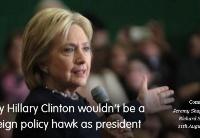 为何希拉里当选不会实行鹰派外交