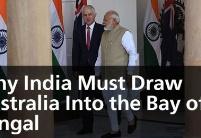 印度为何使澳大利亚卷入孟加拉湾