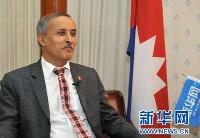 """专访尼泊尔驻华大使:""""一带一路""""倡议推动两国合作达到新高度"""