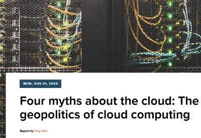 关于云的四个神话:云计算的地缘政治性