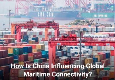 中国如何影响全球海上互联互通?
